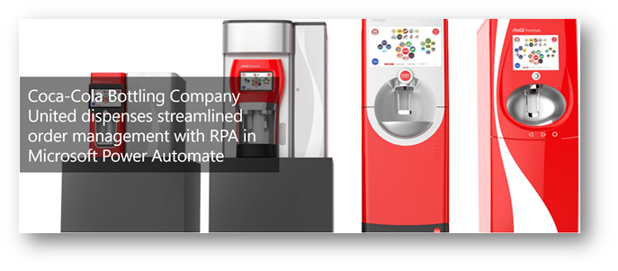 Coca Cola United streamlines order management using Power Automate RPA